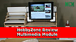 Click image for larger version.  Name:Multimedia-Module-IPad-Holder-Review-HobbyZone.jpg Views:91 Size:112.5 KB ID:240918